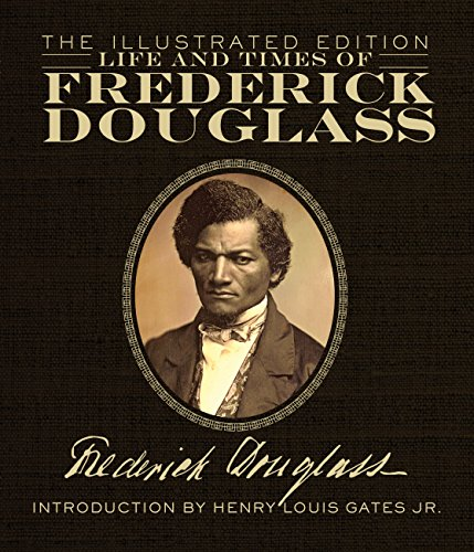 9780760348505: Life and Times of Frederick Douglass: The Illustrated Edition