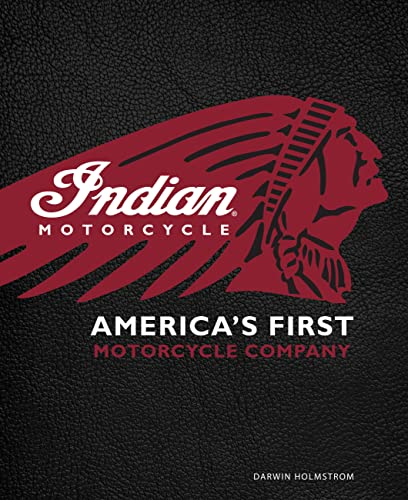 9780760348635: Indian Motorcycle(R): America's First Motorcycle Company