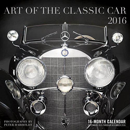 9780760348734: Art of the Classic Car 2016: 16-Month Calendar September 2015 through December 2016