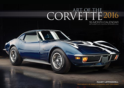 9780760348741: Art of the Corvette Deluxe 2016: 16-Month Calendar September 2015 through December 2016 - Includes 17x12 Art Print 1966 Sting Ray L72 Convertible