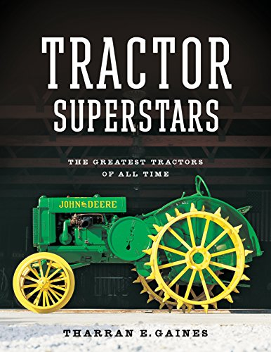 9780760349311: Tractor Superstars: The Greatest Tractors of All Time