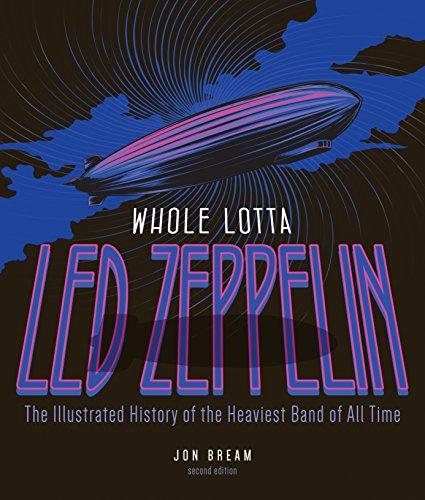 Whole Lotta Led Zeppelin, 2nd Edition: The: Jon Bream