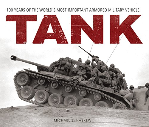 9780760349632: Tank: 100 Years of the World's Most Important Armored Military Vehicle