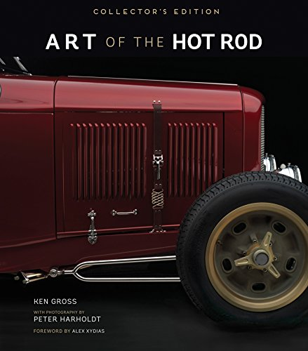 Art of the Hot Rod: Collector's Edition (Hardcover): Ken Gross