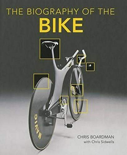 9780760349892: Biography of the Bike: The Ultimate History of Bike Design