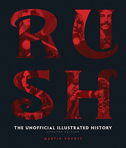 9780760349953: Rush - Updated Edition: The Unofficial Illustrated History
