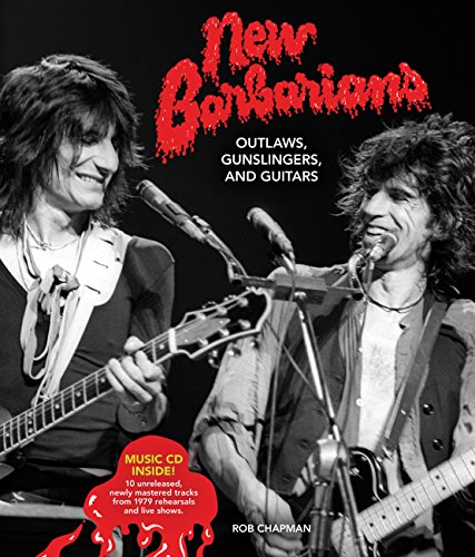 9780760350140: New Barbarians: Outlaws, Gunslingers, and Guitars