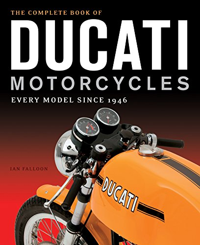 9780760350225: The Complete Book of Ducati Motorcycles: Every Model Since 1946