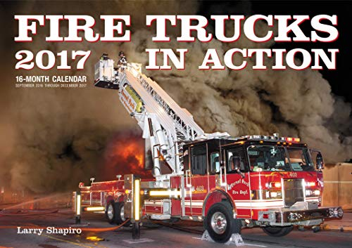 9780760350638: Fire Trucks in Action 2017: 16-Month Calendar September 2016 through December 2017