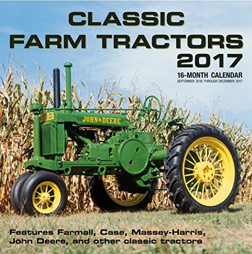 9780760350713: Classic Farm Tractors 2017: 16-Month Calendar September 2016 through December 2017