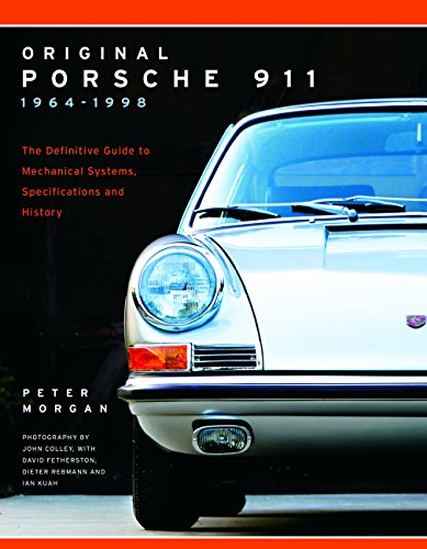 9780760352090: Original Porsche 911 1964-1998: The Definitive Guide to Mechanical Systems, Specifications and History (Collector's Originality Guide)