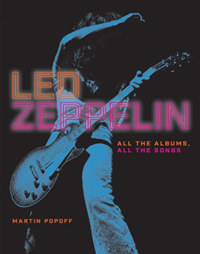 Led Zeppelin: All the Albums, All the: Popoff, Martin