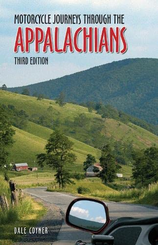 9780760352687: Motorcycle Journeys Through the Appalachians: 3rd Edition