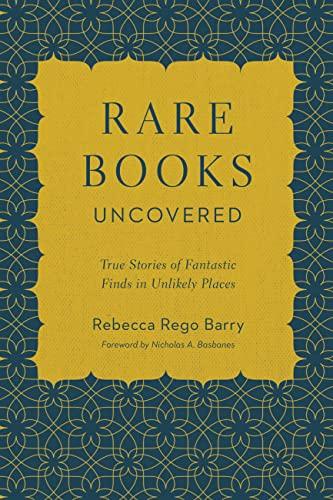 Rare Books Uncovered: True Stories of Fantastic: Rebecca Rego Barry