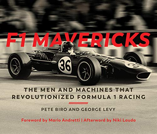 9780760362211: F1 Mavericks: The Men and Machines that Revolutionized Formula 1 Racing