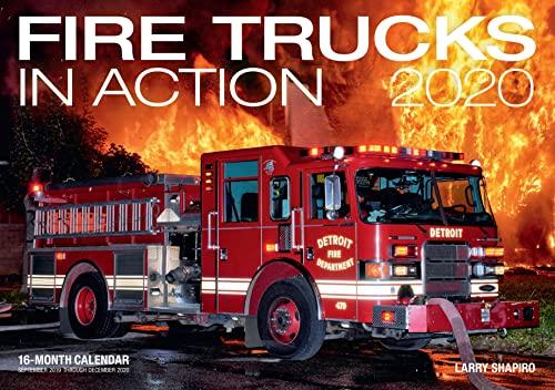 Download Fire Trucks in Action 2020: 16-Month Calendar - September 2020 Through December 2020