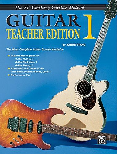 9780760400081: 21st Century Guitar - Teacher's Edition 1