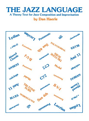 9780760400142: The Jazz Language: A Theory Text for Jazz Composition and Improvisation