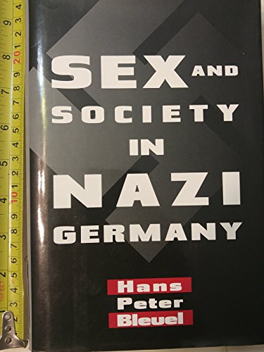 9780760601006: Sex and Society In Nazi Germany