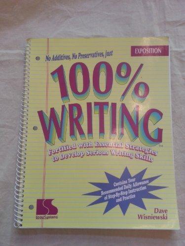 100% Writing: Exposition: Dave Wisniewski