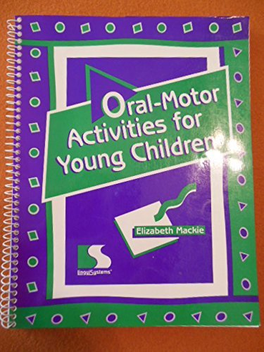9780760601075: Oral-Motor Activities for Young Children