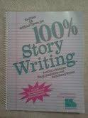 9780760601891: 100% Story Writing
