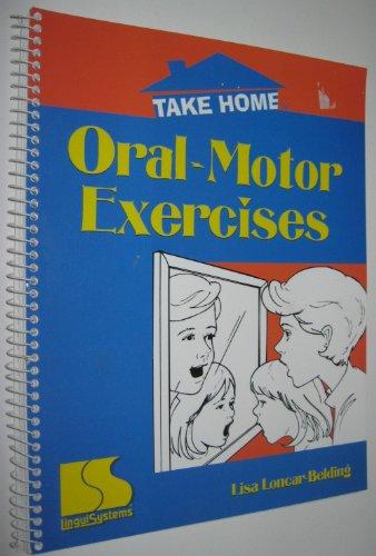 Take home: Oral-motor exercises: Loncar-Belding, Lisa