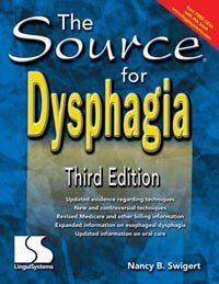 The Source for Dysphagia (0760603634) by Nancy B. Swigert