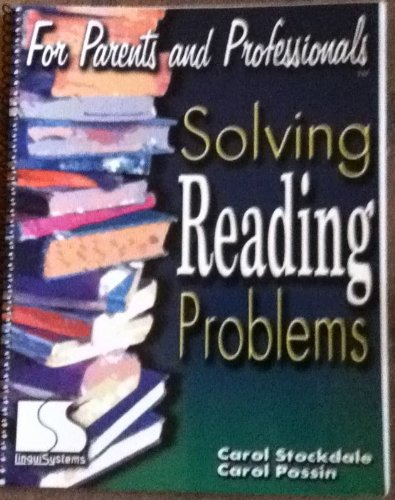 For Parents and Professionals: Solving Reading Problems: Carol Stockdale