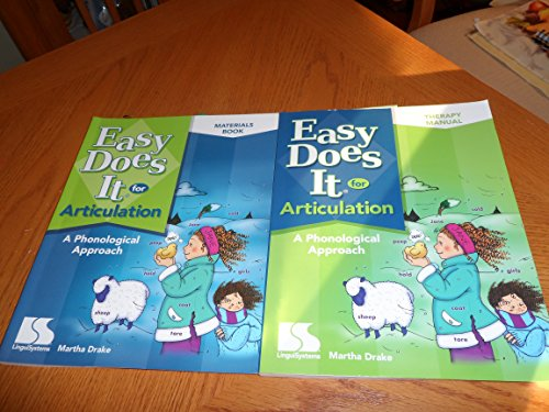 Easy Does It for Articulation: A Phonological Approach: Martha Drake