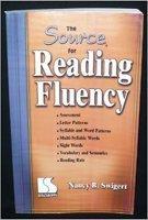 Source for Reading Fluency: Nancy B. Swigert