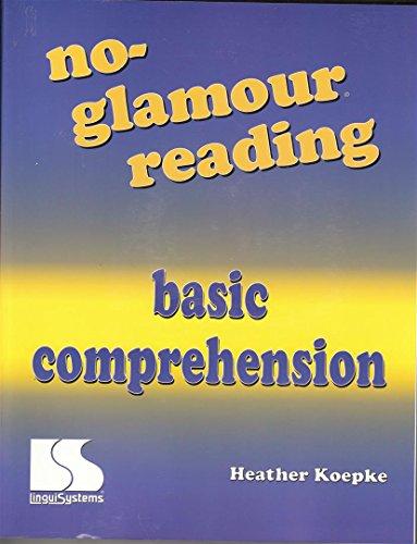 9780760604724: No-glamour reading: Basic comprehension