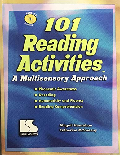 101 Reading Activities: A Multisensory Approach: Abigail Hanrahan