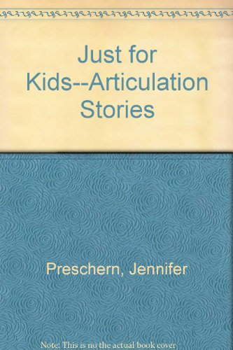 9780760605172: Just for Kids--Articulation Stories