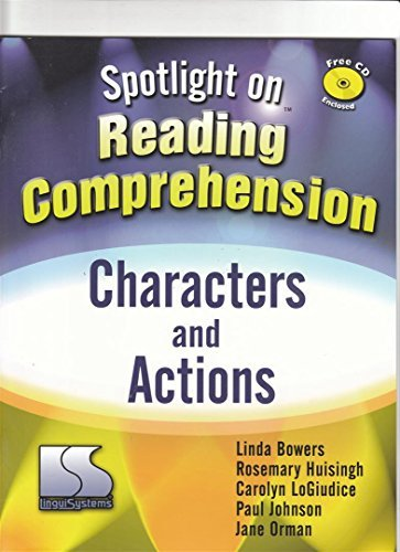 Spotlight on Reading Comprehension Characters and Actions: Linda Bowers; Rosemary