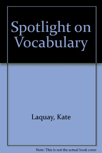 Spotlight on Vocabulary