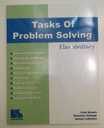Tasks of Problem Solving; Elementary (Lingui Systems): Linda Bowers; Rosemary