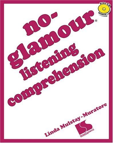 No-Glamour Listening Comprehension: Linda Mulstay-Muratore