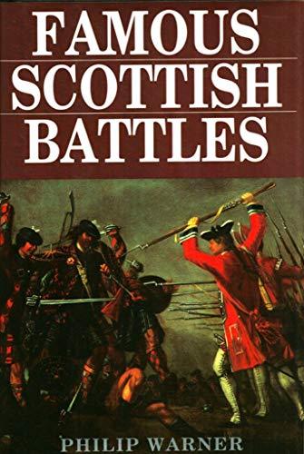 9780760700044: Famous Scottish Battles