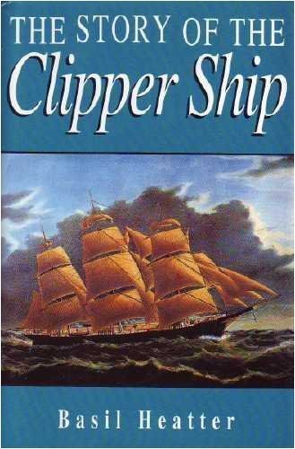 9780760700082: The Story of the Clipper Ship