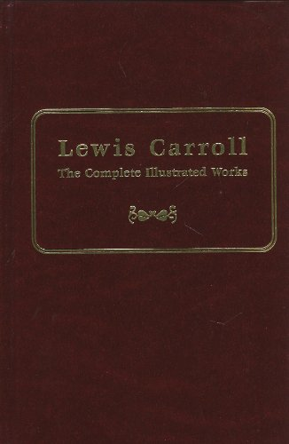 9780760700242: Lewis Carroll: The Complete Illustrated Works