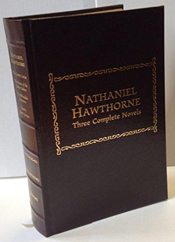Nathaniel Hawthorne, Three Complete Novels: The Scarlett: Hawthorne, Nathaniel