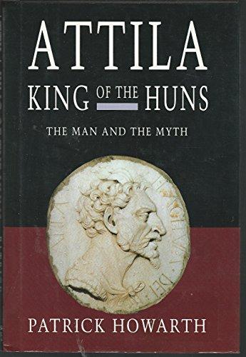 9780760700334: Attila, King of the Huns: Man and myth