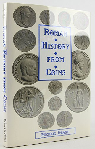 9780760700402: Roman History From Coins : Some Uses of the Imperial Coinage to the Historian