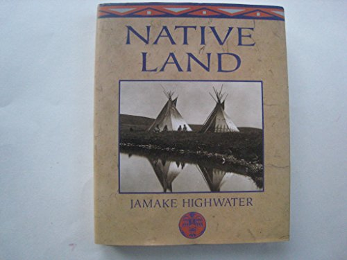 9780760700563: Native land: Sagas of the Indian Americas