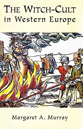 9780760700594: The Witch-Cult in Western Europe [Hardcover] by Margaret Alice Murray