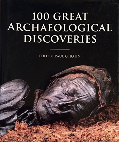 9780760700709: 100 Great Archaeological Discoveries