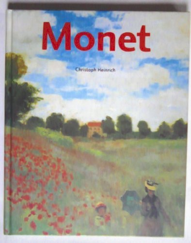9780760701072: Claude Monet, 1840-1926 [Hardcover] by Heinrich, Christoph