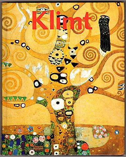 9780760701126: Gustav Klimt 1862-1918 [Hardcover] by Neret, Gilles