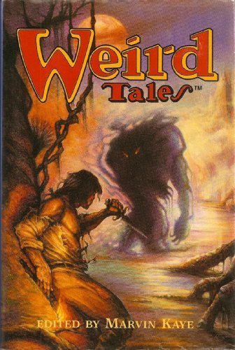 Weird Tales : Interim; The House of: Kaye, Marvin (editor);
